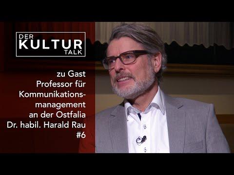 Der Kultur Talk #6 - Im Gespräch mit Professor für Kommunikationsmanagement Dr. habil. Harald Rau