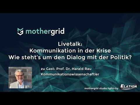 Kommunikation in der Krise – Wie steht's um den Dialog mit der Politik? Gast: Harald Rau